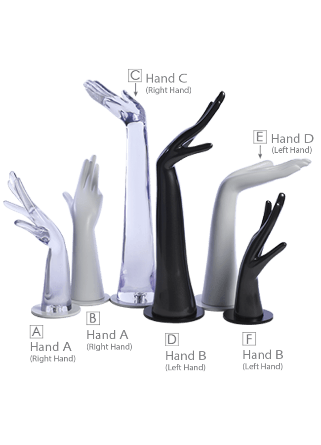 "HAND STAND   A. 11 ¾"" h, Base 3 ¾"" dia. Clear Resin: HandACR6  B. 11 ¾"" h, Base 3 ¾"" dia. Fiberglass: HandAFB6-MW  C. 18 ½"" h, Base 4 ¾"" dia. Clear Resin: HandCCR14  D. 17 ½"" h, Base 4 ¾"" dia. Fiberglass: HandBFB11-MB  E. 12 ¼"" h, Base 4 ¾"" dia. Fiberglass: HandDFB10-MW  F. 10"" h, Base 3 ¾"" dia. Fiberglass: HandBFB3-MB"
