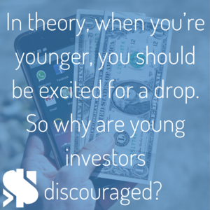 In+theory,+when+you're+younger,+you+should+be+excited+for+a+drop.+So+why+are+young+investors+discouraged_.png