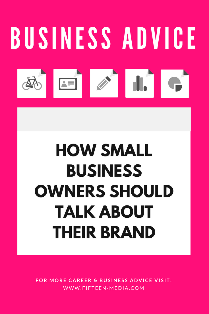 How-Small-Business-Owners-Should-Talk-About-Their-Brand.jpg