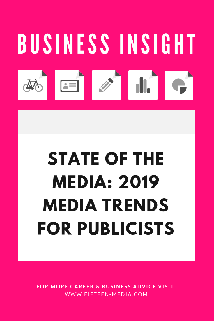 2019 media trends for publicists.png