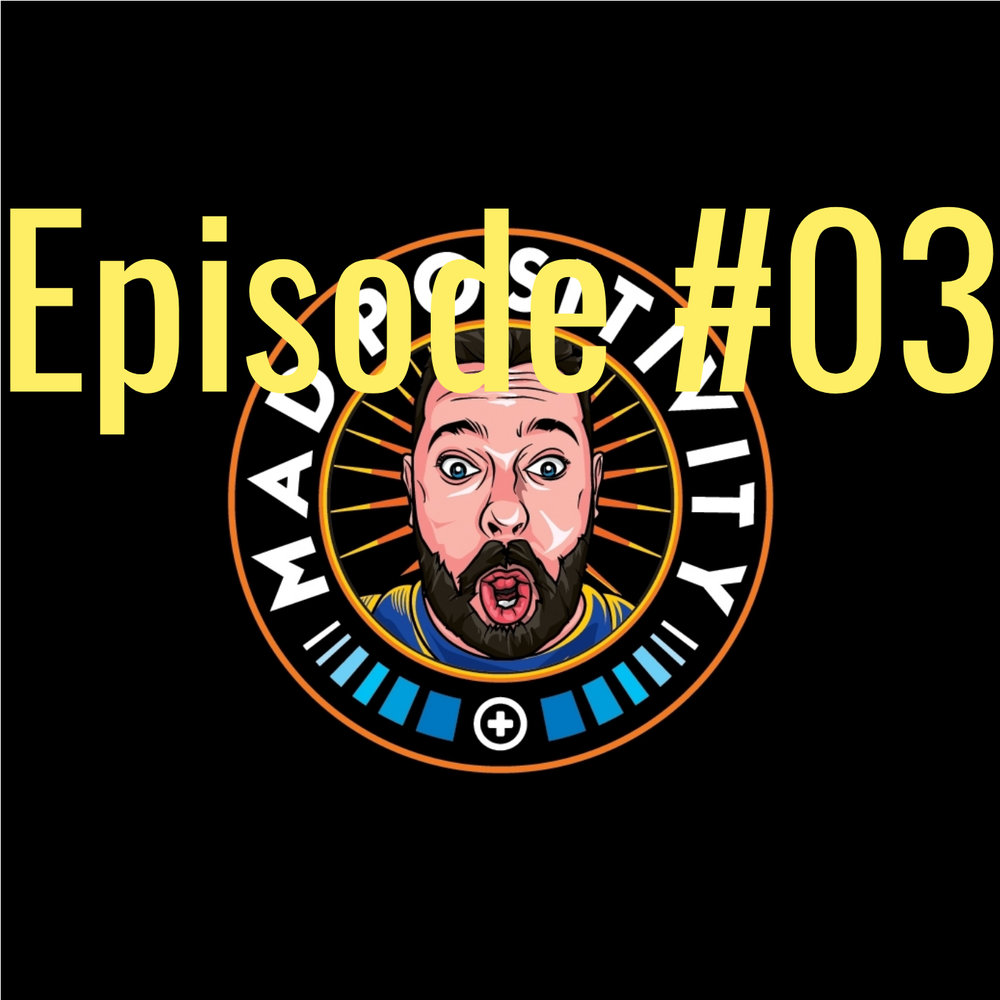 Episode#03