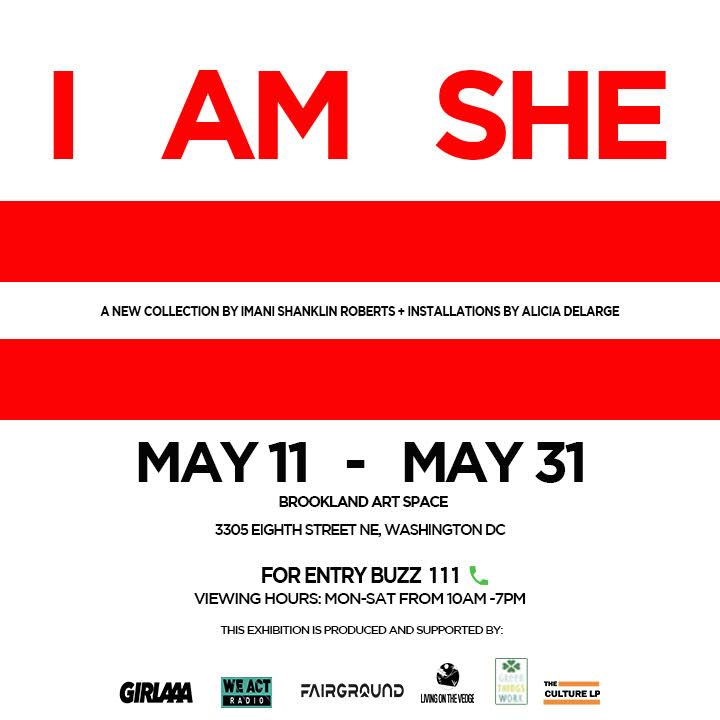 """I AM SHE"" Washington, D.C. — The Culture LP"