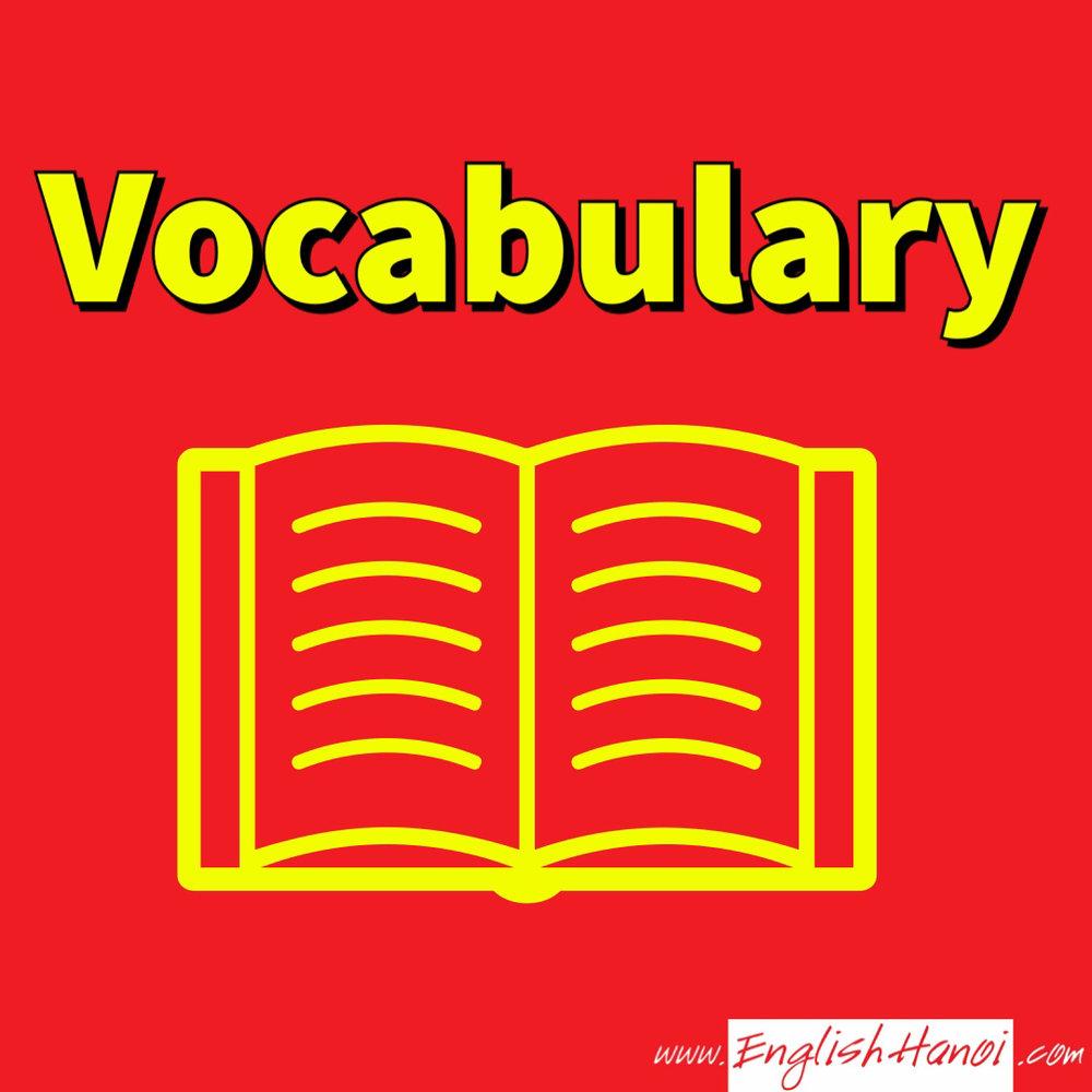 Từ vựng tiếng Anh    Bạn chưa biết cách học từ vựng tiếng Anh? Hệ thống video này sẽ giúp bạn làm giàu vốn từ nhanh chóng.