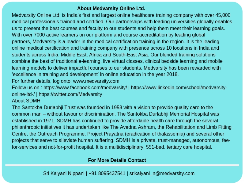About Medvarsity Online Ltd. Medvarsity Online Ltd. is India's first and largest online healthcare training company with over 45,000 medical professionals trained and certified. Our partnerships with leading universi.jpg