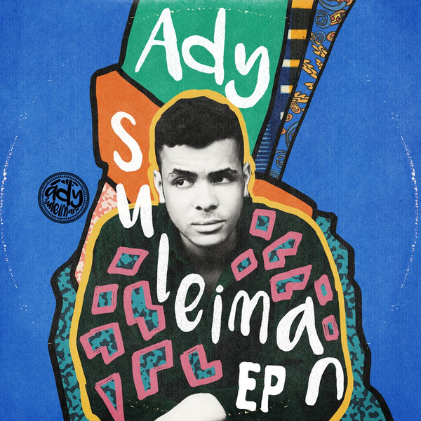 Ady Suleiman – Compilation EP