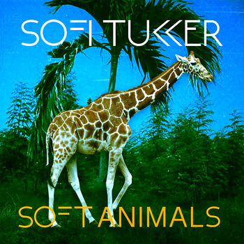 Sofi Tukker – Soft Animals EP
