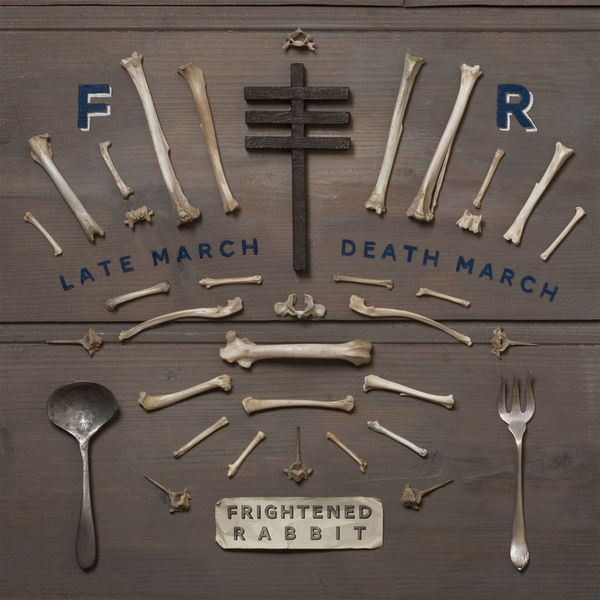 Frightened Rabbit – Late March, Death March EP