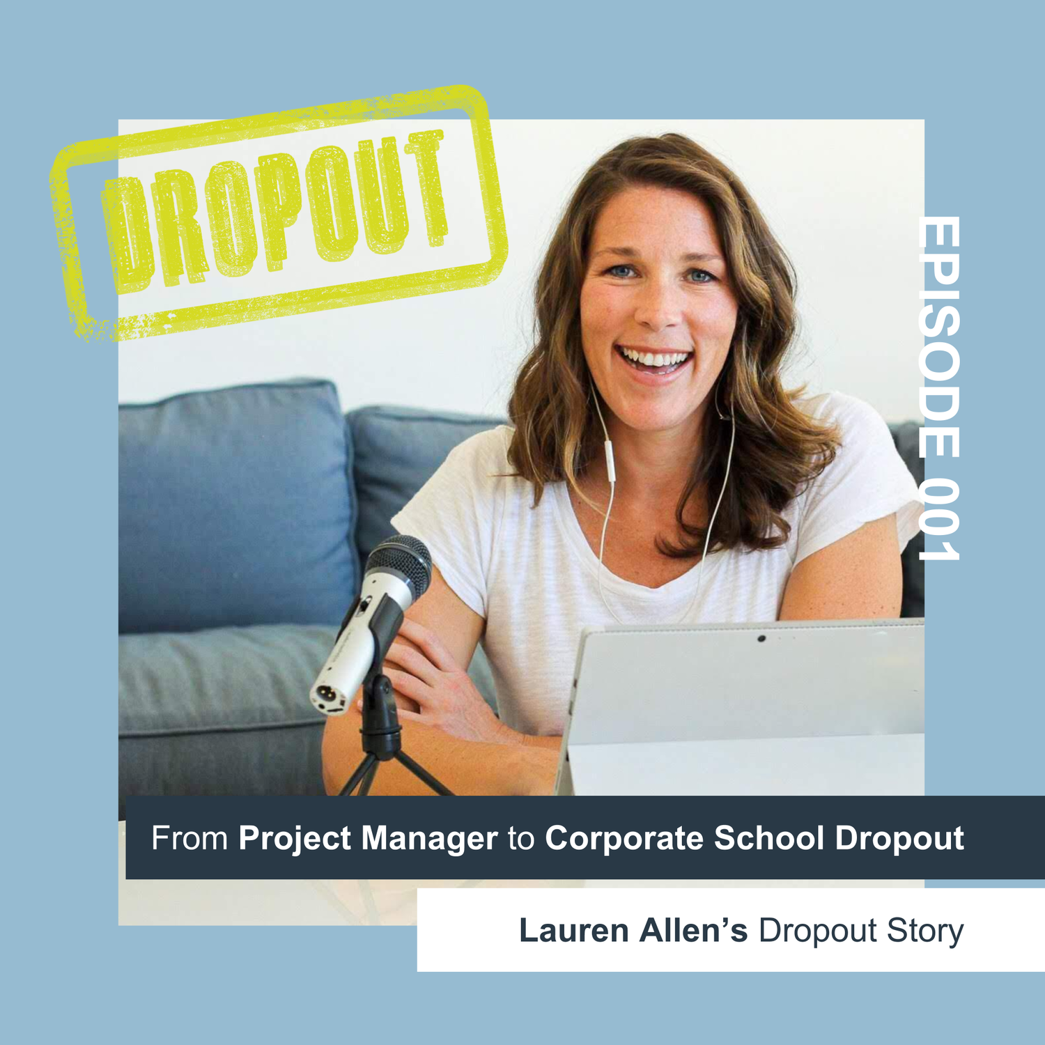 From Project Manager to Corporate School Dropout - Meet Your Host