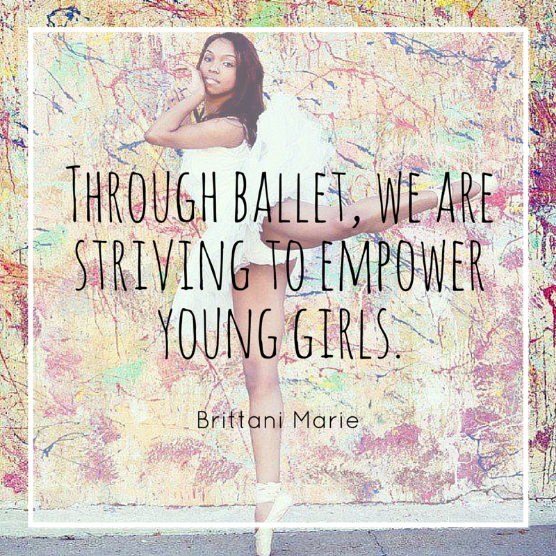 Through ballet, we are striving to empower young girls.