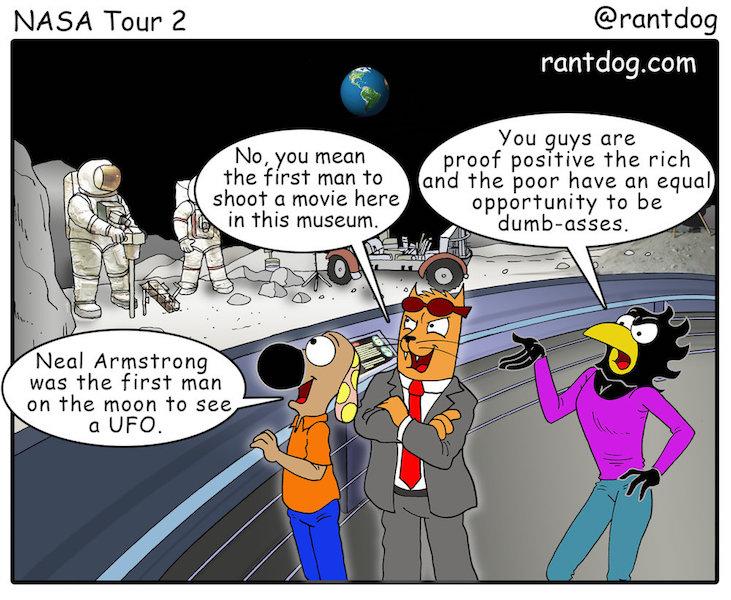Rantdog Comic UFO Moon Landing Neal Armstrong Education