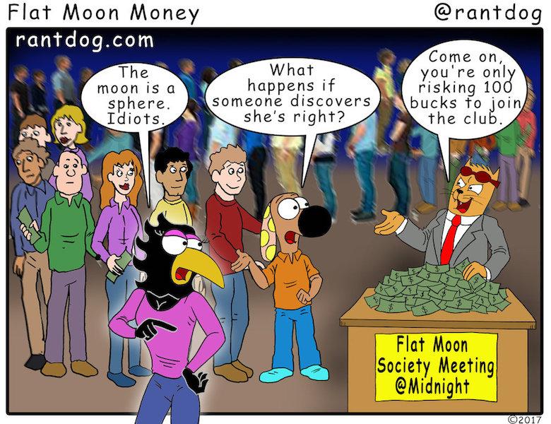 Rantdog Comic Flat Moon Money
