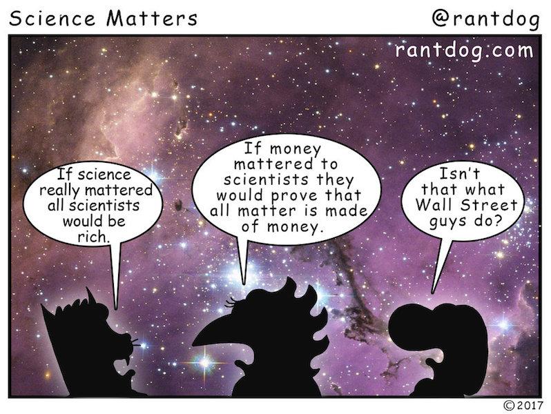 Rantdog Comic Scientists Money Space Wall Street