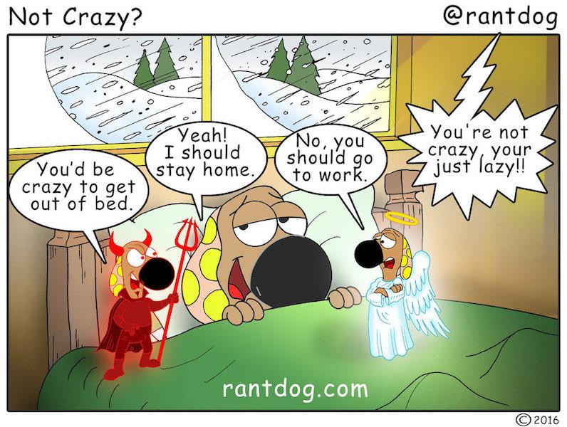 Rantdog Comics Snow day conscience