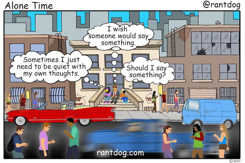 Rantdog Comics Alone Time