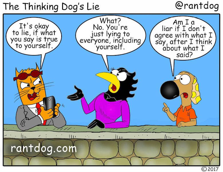 Rantdog Comics Lying