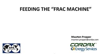 "Feeding the ""Frac Machine"" - Midland SPE Luncheon Talk - January 2017 -"