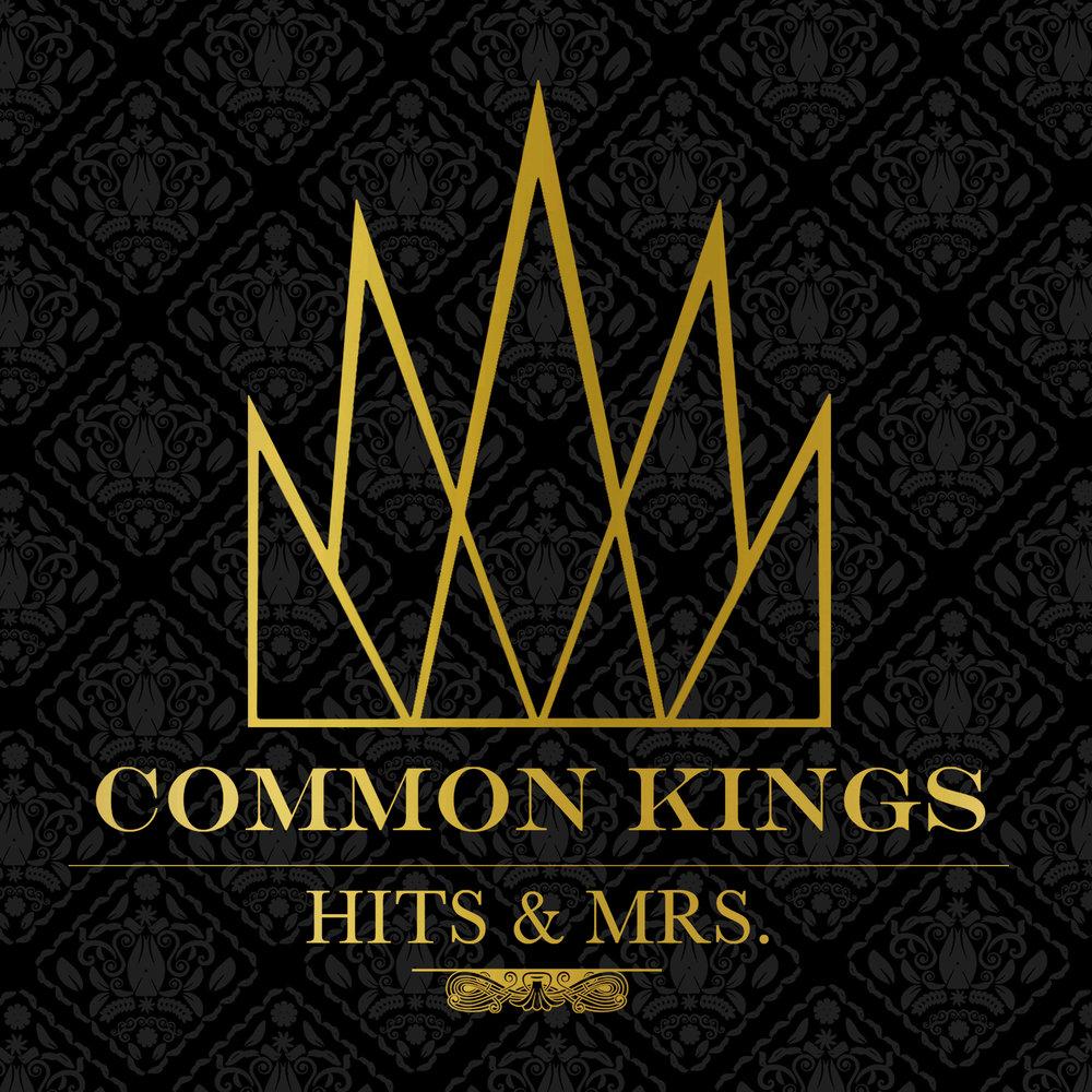 Common_Kings_Hits_N_Mrs_3000x3000.jpg
