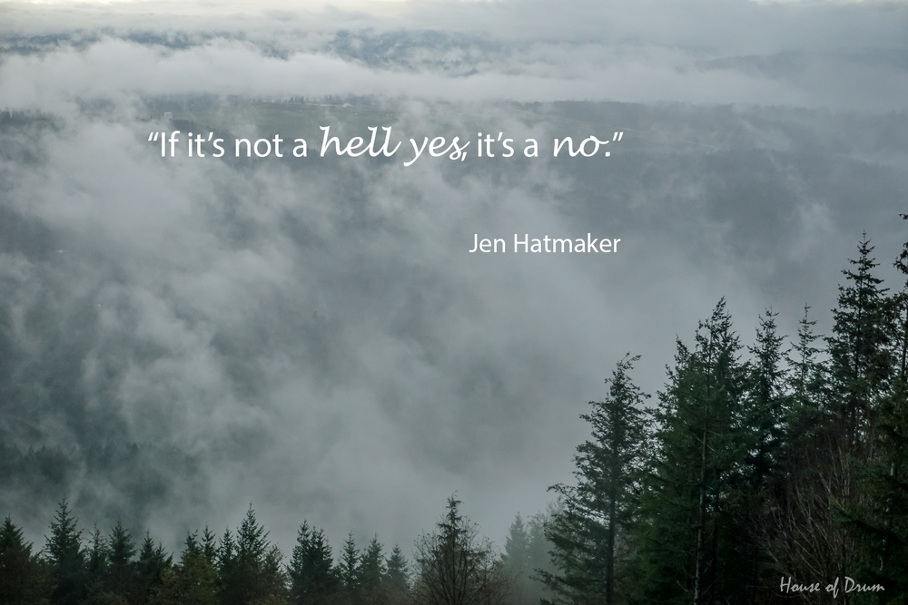 Jen_Hatmaker_Hell_Yes_Quote_HouseofDrum_2019.png