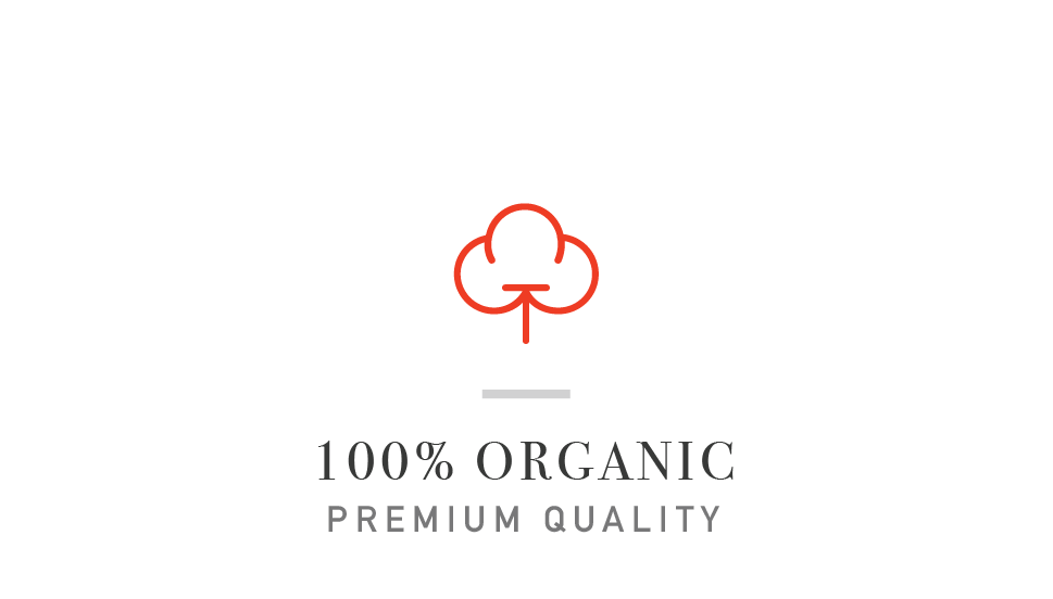 - We only use low impact organic dyes, softest and most comfortable 100% GOTS certified organic cotton. Every stitch is organic too!