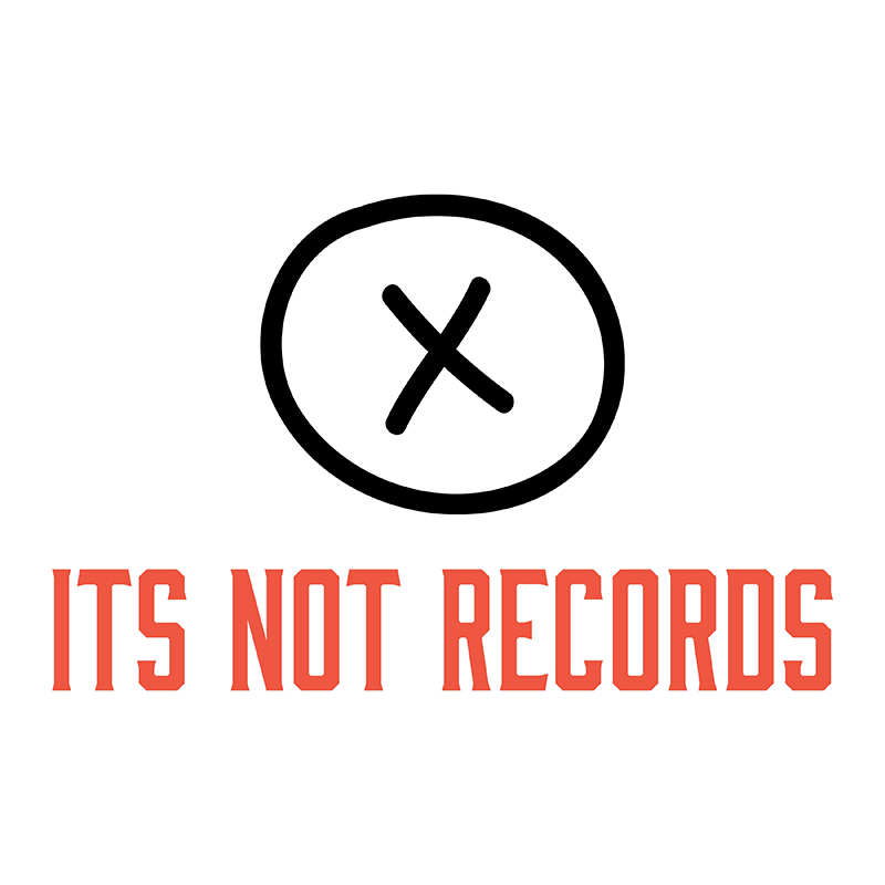 It's Not Records.jpg