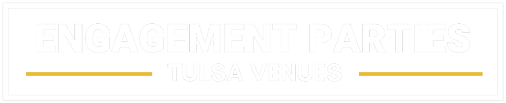 Best Engagement Party Venues in Tulsa OK - Events at Campbell Hotel Event Centers.png
