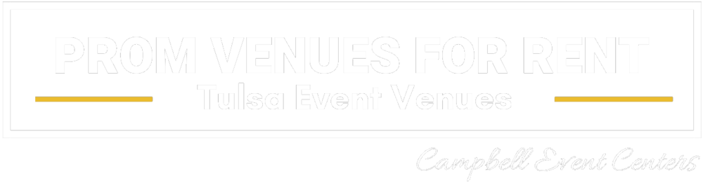 Tulsa Prom Venues for Rent - Campbell Event Centers.png