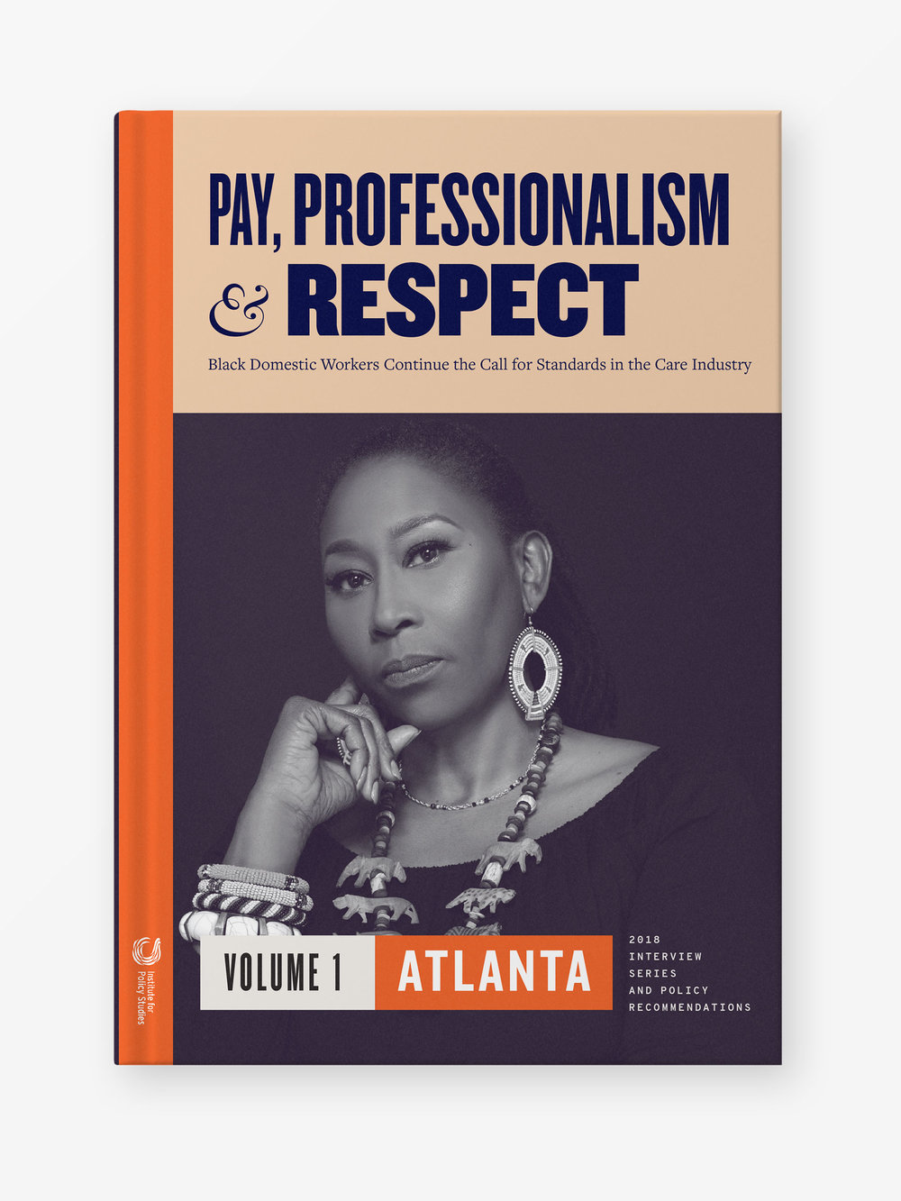 Pay, Professionalism & Respect, Volume 1: Atlanta