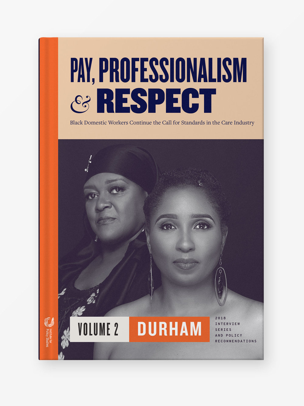 Pay, Professionalism & Respect, Volume 2: Durham
