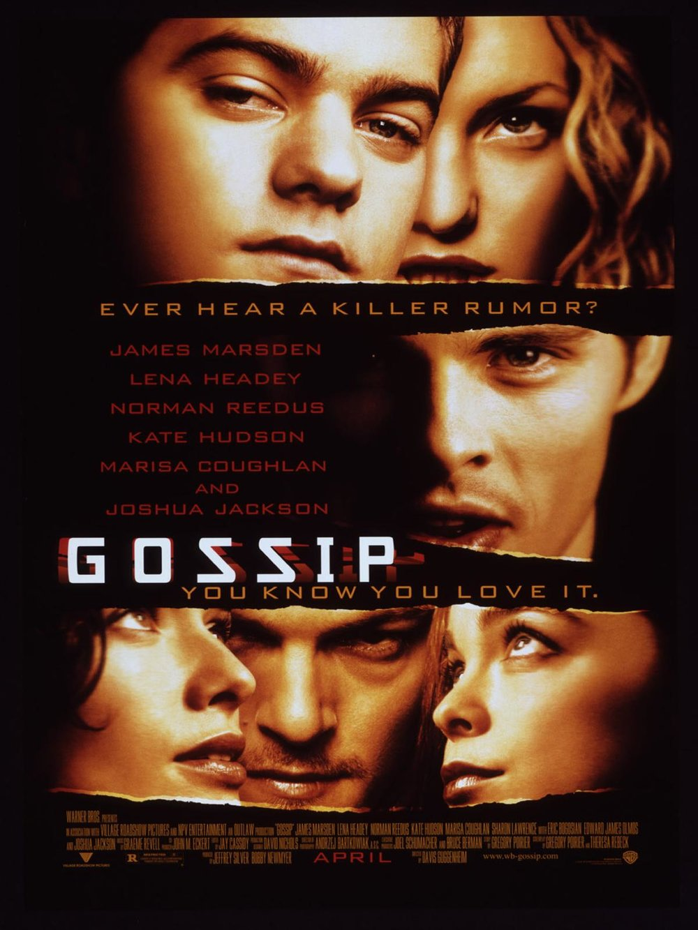 - POSITION: ProducerSTUDIO: Warner BrosYEAR: 2000GENRE: Drama, Mystery, ThrillerPLOT: Three college students base their class project around gossip and how fast it spreads, which soon spirals out of control.DIRECTOR: Davis GuggenheimCAST: James Marsden, Lena Headey, Norman Reedus, Kate Hudson, Joshua JacksonLOCATION: Toronto, Ontario, CanadaIMDBIMDB PROTRAILERBOX OFFICE MOJOSTREAMING