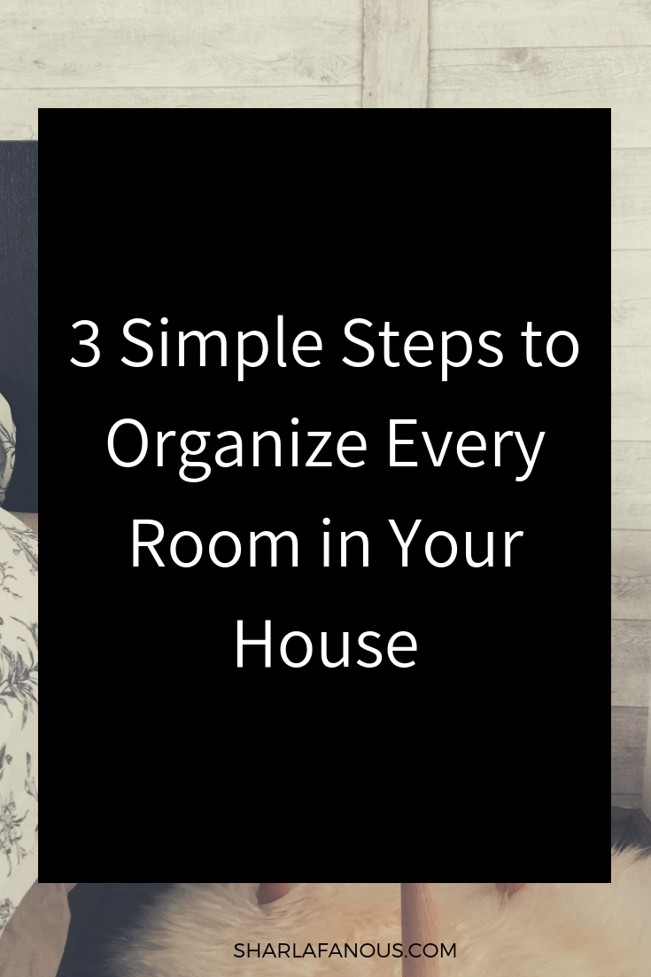 3 steps to organize your house.png