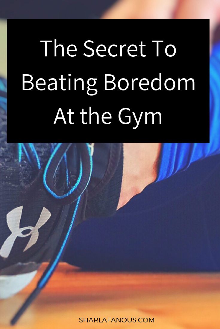 The Secret to Beating Boredom at the Gym.png