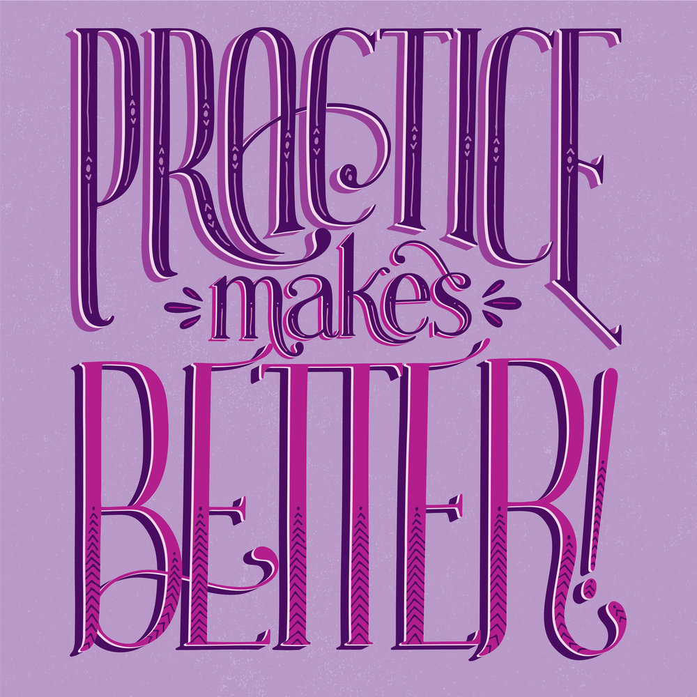 PracticeMakesBetter.jpg