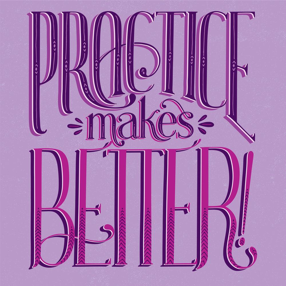 Practice Makes Better Lettering Illustration