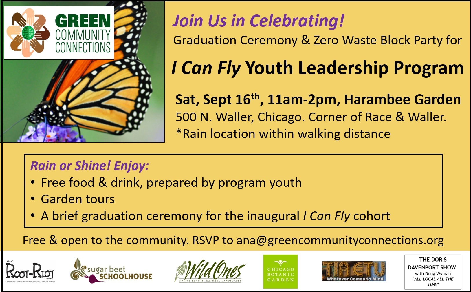 Join us for the I Can Fly Youth Leadership Program graduation ceremony and zero waste block party on Saturday, September 16th from 11am to 2pm at Harambee Garden in Chicago's Austin community, 500 N. Waller Chicago. Free and open to the community. Free food and drink.