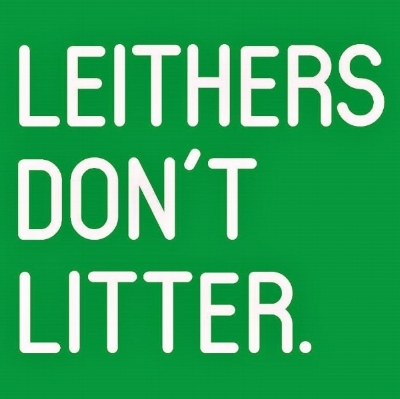 Leithers Don't Litter