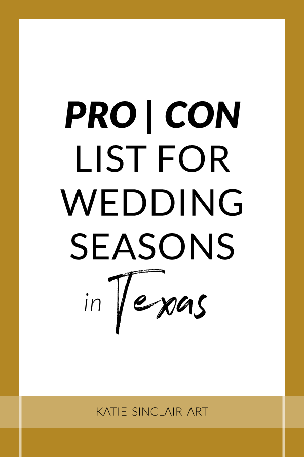 Pro Con List for Wedding Seasons in Texas