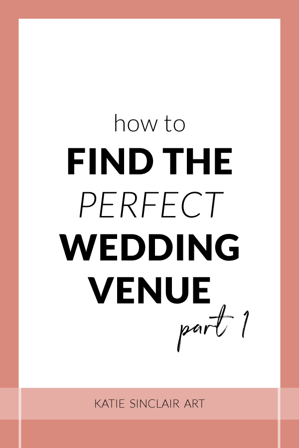 How to Find the Perfect Wedding Venue Part 1