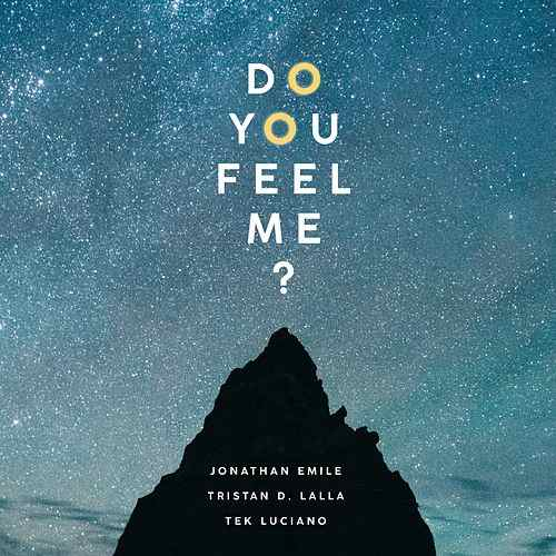 DO YOU FEEL ME [SINGLE]