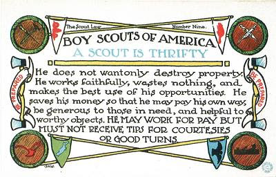- A Scout is Thrifty.