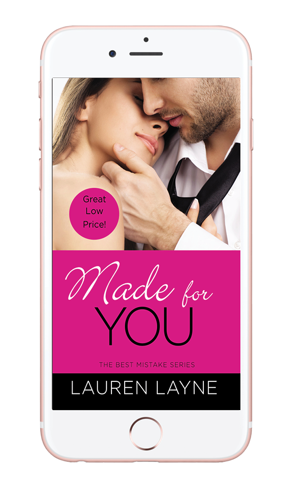 Made for You - Her lifelong nemesis just moved next door … and is nothing like she remembers.