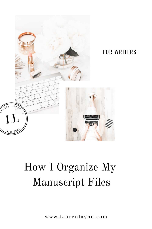 How I Organize My Manuscript Files