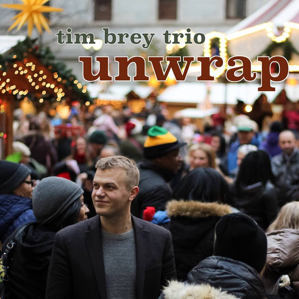 Tim Brey trio - Unwrap
