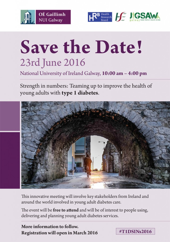 T1DYoungAdultConference_T1DSINs2016_SaveTheDate_Galway_23June2016