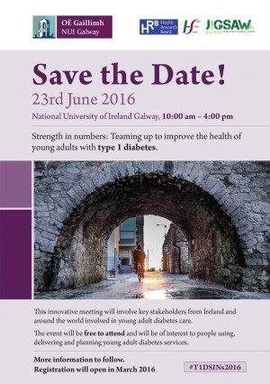 T1DYoungAdultConference_T1DSINs2016_SaveTheDate_Galway_23June2016-e1454931024804.jpg