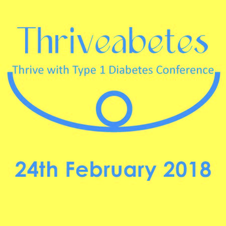 Thriveabetes type 1 diabetes conference on 24th February 2018