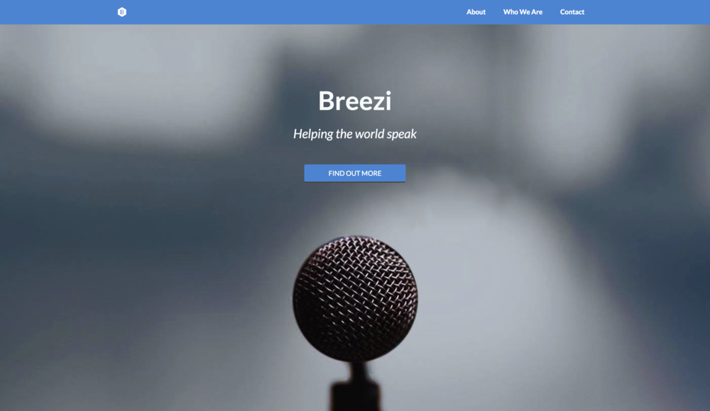 Technology - The Breezi Speaking website was designed and built by me using Ruby on Rails and hosted on Heroku. I added a custom CMS to allow my co-founders to edit content directly on the main site. The testimonial video above was created using Adobe After Effects.