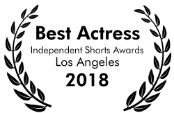 Best Actress - Lauren was just named Best Actress at the Independent Shorts Awards! for June! An International competition with over 100 entries!