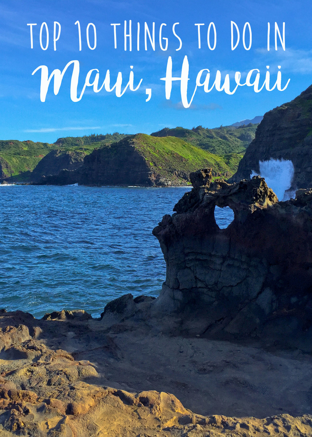 Top 10 Things to do in Maui, Hawaii