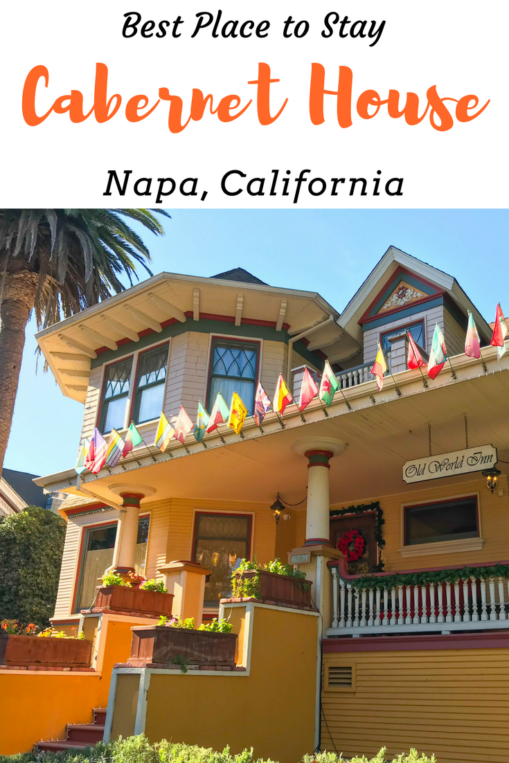 Best Hotel in Napa, CA - Cabernet House Bed and Breakfast