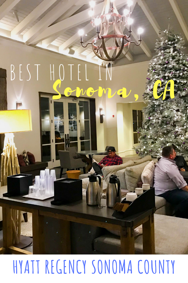 Best Hotel in Sonoma County - Hyatt Regency Sonoma County